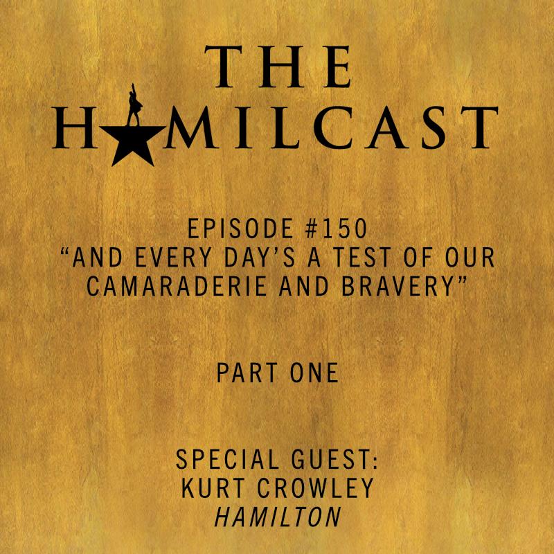 150 // Kurt Crowley, Hamilton Broadway's Music Director